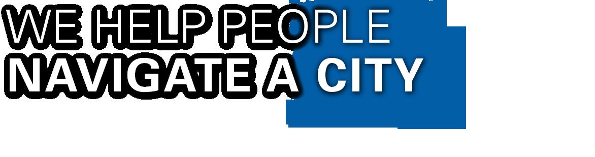 NAVIGATE A CITY